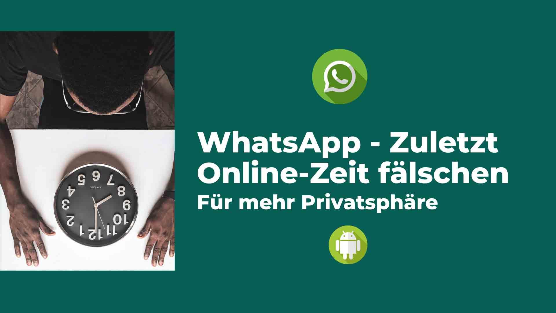 WhatsApp Zuletzt-Online Verändern Oder Fälschen | The